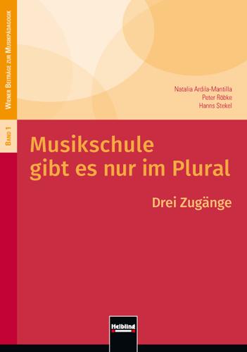 Musikschule gibt es nur im Plural Hanns Stekel 9783990353530
