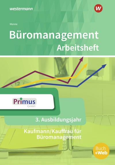 Büromanagement. 3. Ausbildungsjahr: Arbeitsheft