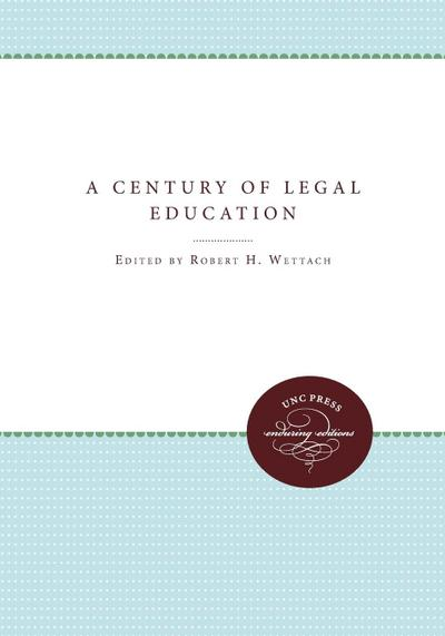 A Century of Legal Education
