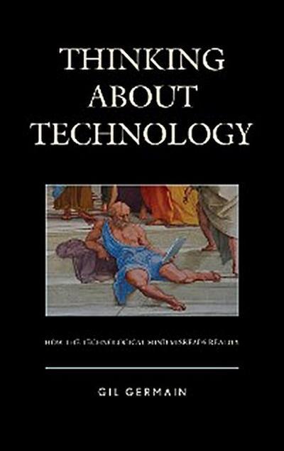Thinking about Technology