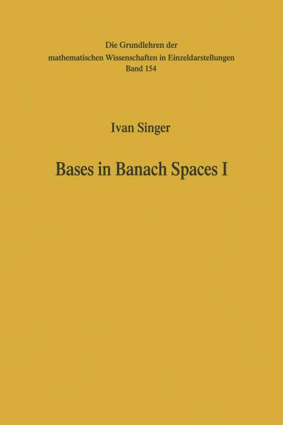 Bases in Banach Spaces I