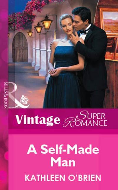 A Self-Made Man (Mills & Boon Vintage Superromance)
