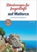Wandertouren für Langschläfer: 30 erlebnisrei ...