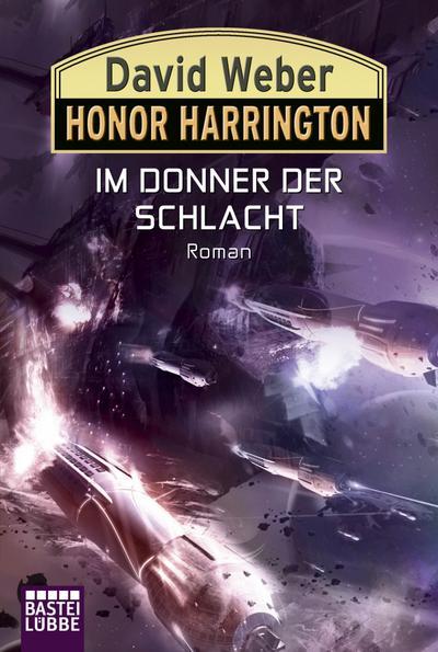 Honor Harrington: Im Donner der Schlacht