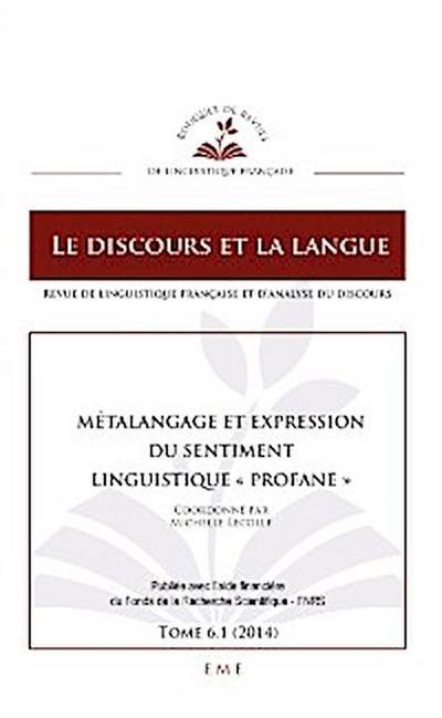 Métalangage et expression du sentiment linguistique 'profane'