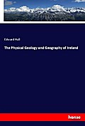 The Physical Geology and Geography of Ireland