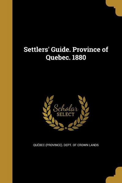 SETTLERS GD PROVINCE OF QUEBEC