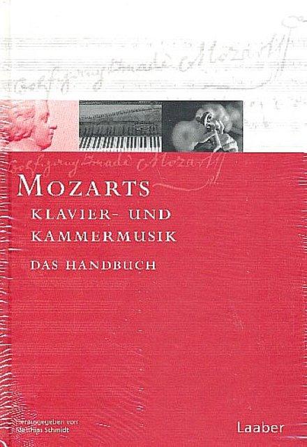Mozart-Handbuch 2. Klavier- und Kammermusik, Matthias Schmidt