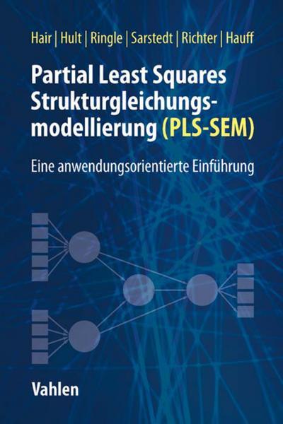 Partial Least Squares Strukturgleichungsmodellierung