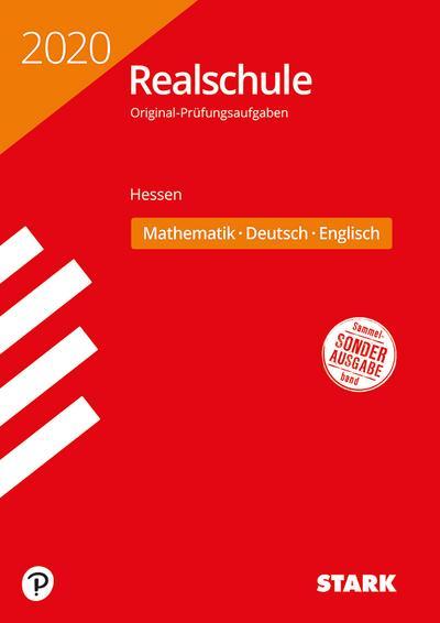 STARK Original-Prüfungen Realschule 2020 - Mathematik, Deutsch, Englisch - Hessen