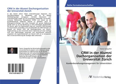 CRM in der Alumni Dachorganisation der Universität Zürich