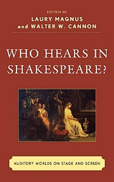 Who Hears in Shakespeare?