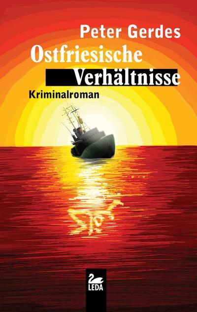 Ostfriesische Verhältnisse; Kriminalroman; Stahnke; Deutsch