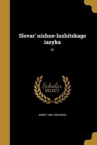 RUS-SLOVAR NIZHNE-LUZHITSKAGO