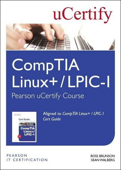 Comptia Linux+ / Lpic-1 Pearson Ucertify Course Student Access Card