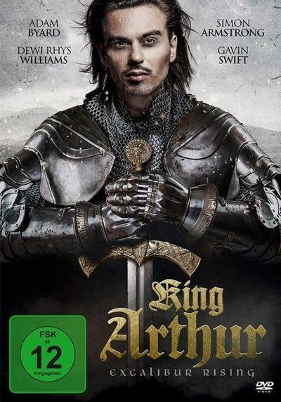 King Arthur - Excalibur Rising