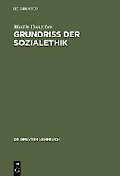 Grundriss der Sozialethik