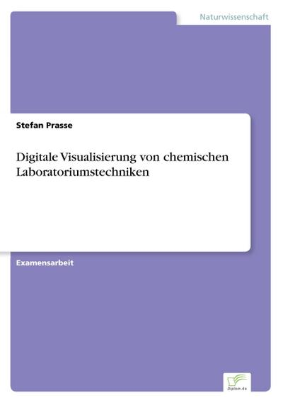 Digitale Visualisierung von chemischen Laboratoriumstechniken