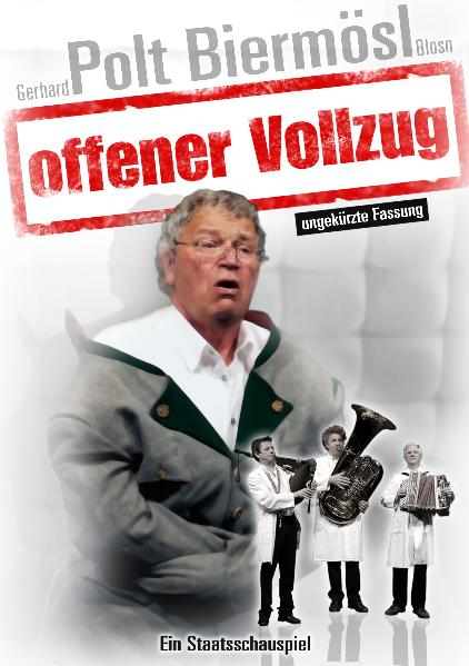 Offener Vollzug Gerhard Polt