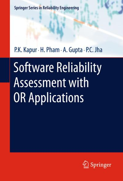 Software Reliability Assessment with OR Applications