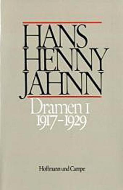 Dramen, 2 Bde. 1917-1929