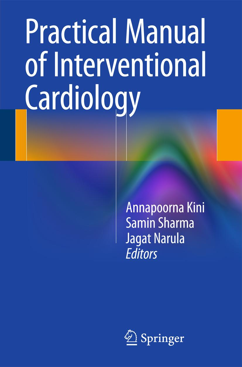 Practical Manual of Interventional Cardiology Annapoorna Kini