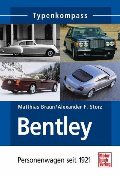 Typenkompass Bentley. Personenwagen seit 1921.