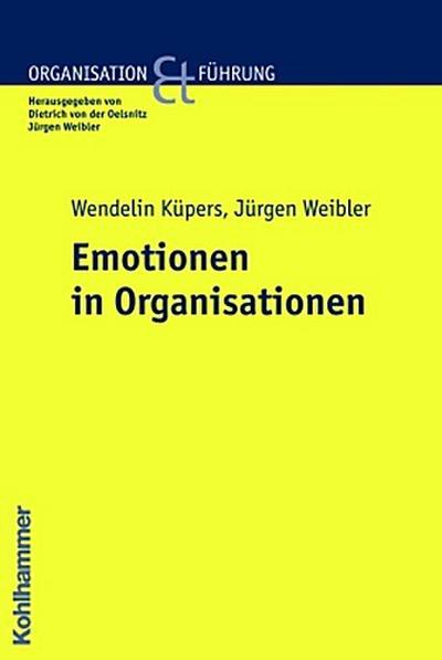 Emotionen in Organisationen (Organisation und Führung)