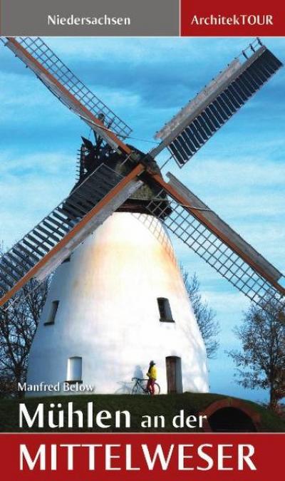 Mühlen an der Mittelweser