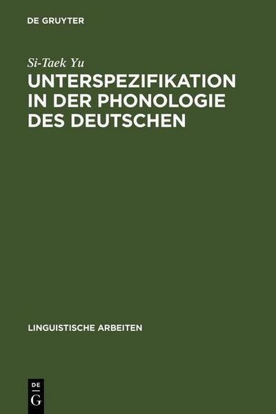 Unterspezifikation in der Phonologie des Deutschen