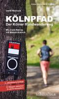 Kölnpfad. Der Kölner Rundwanderweg