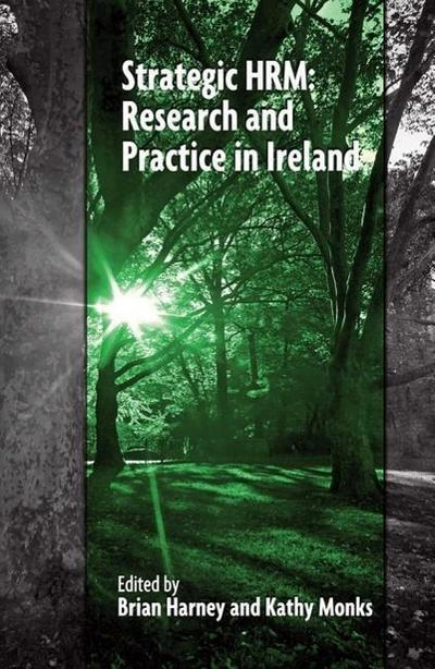 Strategic Hrm: Research and Practice in Ireland