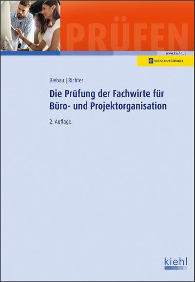 Die Prüfung der Fachwirte für Büro- und Projektorganisation