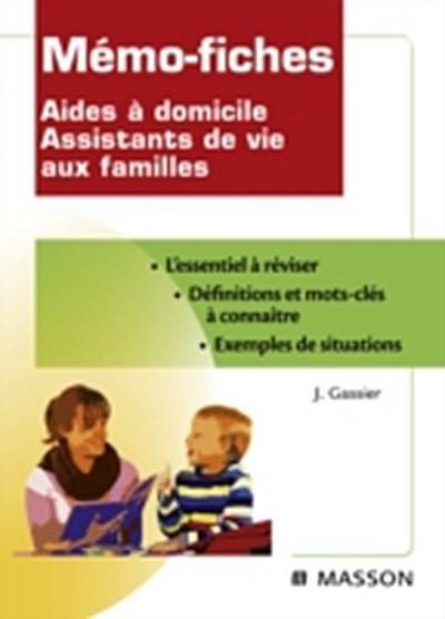 Memo-fiches Aides a domicile Assistants de vie aux familles
