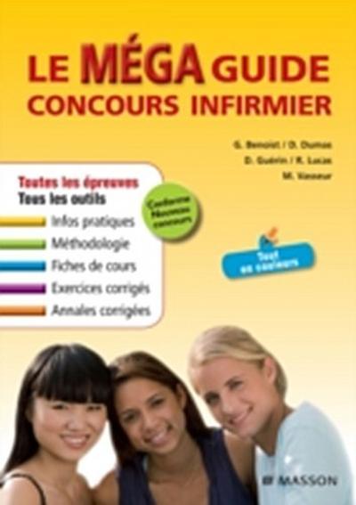 Le Mega Guide Concours infirmier