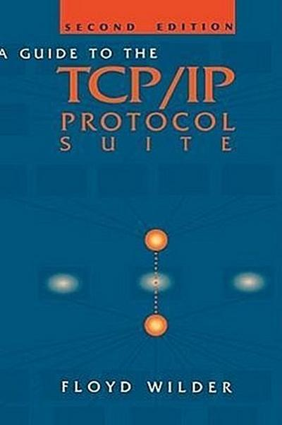 Guide to the TCP/IP Protocol Suite