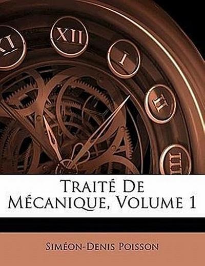 Traité De Mécanique, Volume 1