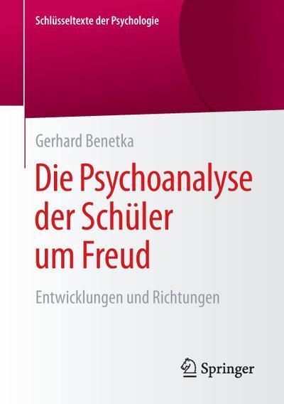Die Psychoanalyse der Schüler um Freud