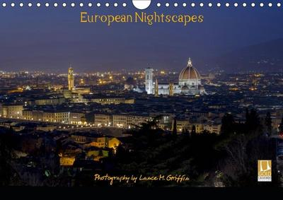 European Nightscapes (Wall Calendar 2019 DIN A4 Landscape)