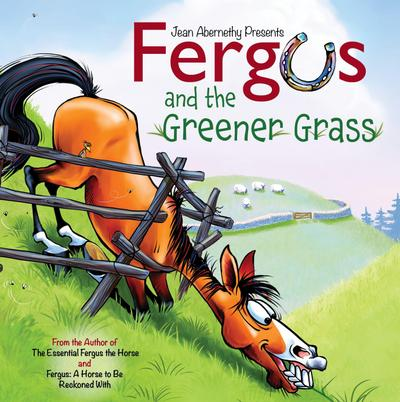 Fergus and the Greener Grass: Achieving a Beautiful, Effective Position in Every Gait and Movement