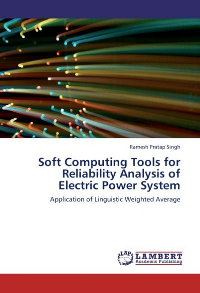 Soft Computing Tools for Reliability Analysis of Electric Power System