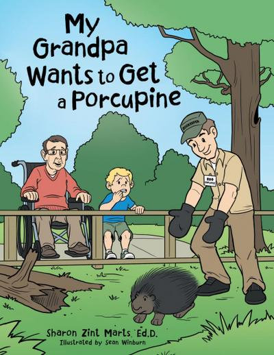 My Grandpa Wants to Get a Porcupine