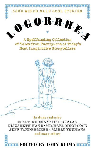 Logorrhea: Good Words Make Good Stories
