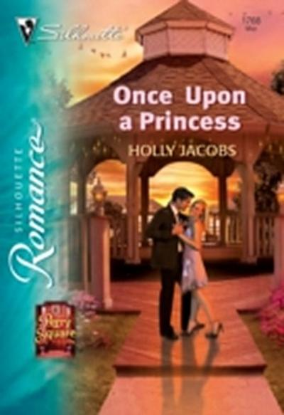 Once Upon a Princess (Mills & Boon Silhouette)
