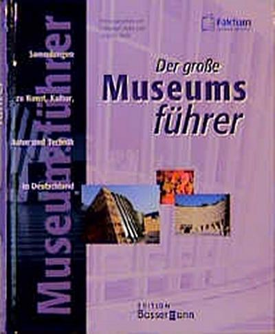 Der große Museumsführer - Bassermann - Gebundene Ausgabe, Deutsch, Hohl, ,