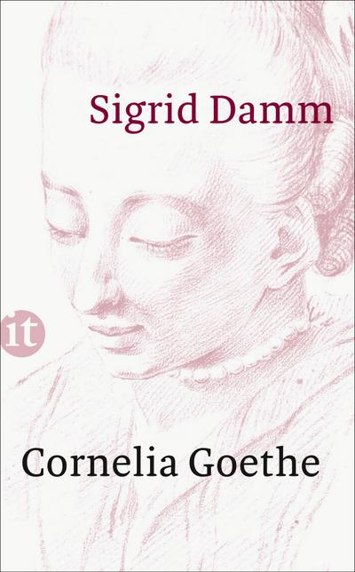 Cornelia Goethe (insel taschenbuch)