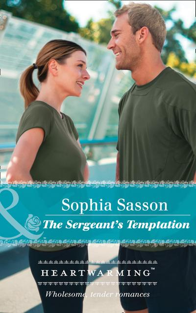 The Sergeant's Temptation (Mills & Boon Heartwarming) (State of the Union, Book 3)
