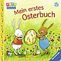 Mein erstes Osterbuch; Ill. v. Cordes, Miriam ...