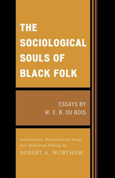 The Sociological Souls of Black Folk