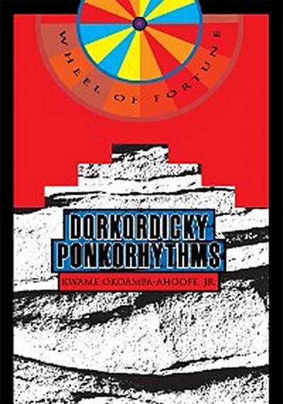 Dorkordicky Ponkorhythms
